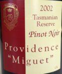 "2002 Providence ""Miguet"" Reserve Pinot Noir"